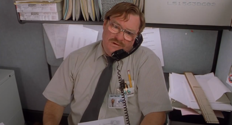 "Was this whole article just an excuse to use a picture of Milton from ""Office Space?"" You can't prove that. (Screen shot from http://youtu.be/Vd4fj9Efl4s)"